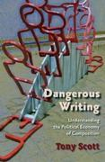 Dangerous Writing 1st edition 9780874217346 0874217342