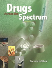 Drugs Across the Spectrum 6th edition 9780495557937 0495557935