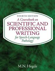 A Coursebook on Scientific and Professional Writing  for Speech-Language Pathology 4th Edition 9781435469556 1435469550