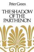 The Shadow of the Parthenon 0 9780520255074 0520255070