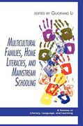 Multicultural Families, Home Literacies, and Mainstream Schooling 1st Edition 9781607529149 1607529149