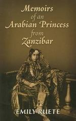 Memoirs of an Arabian Princess from Zanzibar 1st Edition 9780486117478 0486117472