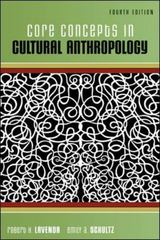 Core Concepts in Cultural Anthropology 4th edition 9780073530987 0073530980