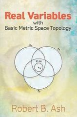 Real Variables with Basic Metric Space Topology 0 9780486472201 0486472205