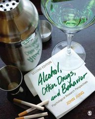 Alcohol, Other Drugs, and Behavior 2nd Edition 9781412967648 1412967643