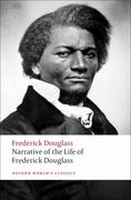 Narrative of the Life of Frederick Douglass, an American Slave 0 9780199539079 0199539073