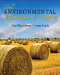 Environmental Economics & Policy 6th edition 9780321599490 0321599497
