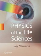 Physics of the Life Sciences 1st Edition 9780387772585 0387772588