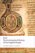 The Ecclesiastical History of the English People; The Greater Chronicle; Bede's Letter to Egbert 1st Edition 9780199537235 0199537232