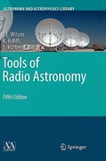 Tools of Radio Astronomy 5th edition 9783540851219 3540851216