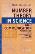 Number Theory in Science and Communication 5th edition 9783540852971 3540852972