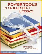 Power Tools for Adolescent Literacy 1st Edition 9781934009352 1934009350