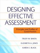 Designing Effective Assessment 1st Edition 9780470393345 0470393343