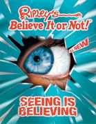 Ripley's Believe It Or Not! Seeing Is Believing 0 9781893951457 1893951456