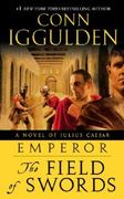Emperor: The Field of Swords 1st Edition 9780385343428 0385343426