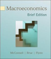 Macroeconomics, Brief Edition 1st edition 9780077230975 0077230973
