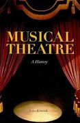 Musical Theatre 1st Edition 9780826430137 0826430139