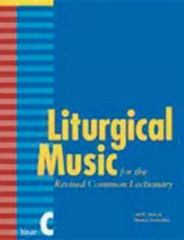 Liturgical Music for the Revised Common Lectionary Year C 0 9780898696141 0898696143
