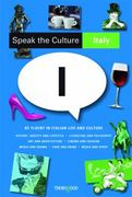Speak the Culture - Italy 1st Edition 9781854186287 1854186280