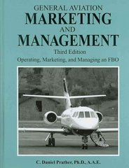 General Aviation Marketing and Management 3rd edition 9781575243016 1575243016