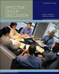 Effective Group Discussion: Theory and Practice 13th edition 9780073385143 007338514X