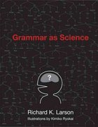 Grammar as Science 1st Edition 9780262513036 026251303X