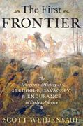 The First Frontier 1st Edition 9780151015153 0151015155