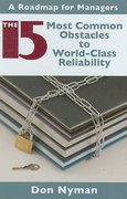 15 Most Common Obstacles to World-Class Reliability 0 9780831133818 0831133813