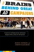 The Brains Behind Great Ad Campaigns 1st Edition 9780742555518 0742555518