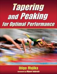 Tapering and Peaking for Optimal Performance 1st Edition 9780736074841 0736074848