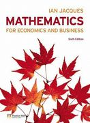 Mathematics for Economics and Business 6th edition 9780273722168 0273722166