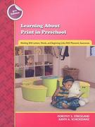 Learning about Print in Preschool 2nd edition 9780872074774 0872074773