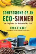 Confessions of an Eco-Sinner 1st Edition 9780807085950 0807085952