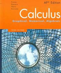 Calculus: Graphical, Numerical, Algebraic (3rd) edition 0132014084 9780132014083