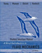 A Brief Introduction to Fluid Mechanics, Student Solutions Manual 4th edition 9780470099285 0470099283