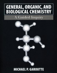 General, Organic, and Biological Chemistry 1st edition 9780471763598 0471763594