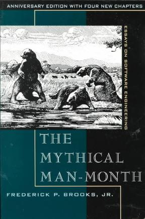 the mythical man month essay on software engineering Few books on software project management have been as influential and timeless as the mythical man-month with a blend of software engineering facts and thought-provoking opinions, fred brooks offers insight for anyone managing complex projects these essays draw from his experience as project .