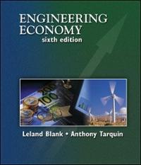 engineering economy 6th edition textbook solutions chegg com rh chegg com contemporary engineering economics 6th edition solution manual pdf contemporary engineering economics 6th edition solution manual