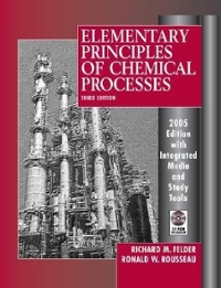 elementary principles of chemical processes 3rd edition solutions Elementary Principles Of Chemical Processes 3rd Edition Textbook ...