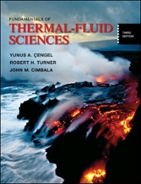 Fundamentals of thermal-fluid sciences: yunus a. Cengel dr.