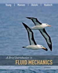 A Brief Introduction to Fluid Mechanics 4th edition 9780470039625 0470039620