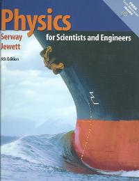 Physics for Scientists and Engineers (with PhysicsNOW and InfoTrac ) (6th) edition 0534408427 9780534408428