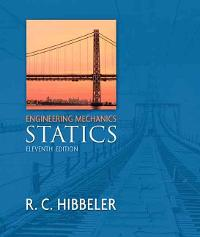 Engineering Mechanics: Statics 11th edition 0132215004 9780132215008