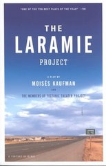 The Laramie Project 1st Edition 9780375727191 0375727191