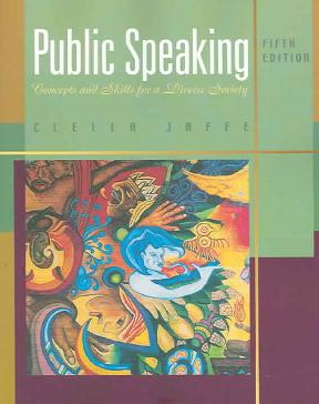 Concepts And Skills For A Diverse Society Public Speaking 5th Edition 9780495006565 0495006564