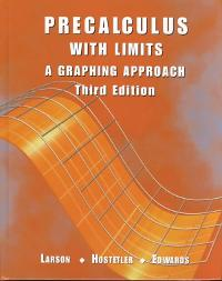 Precalculus With Limits: A Graphing Approach 3rd Edition Textbook