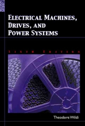 electrical machines and drives for electric Instructor's manual to accompany electrical machines, drives and power systems sixth edition theodore wildi professor emeritus, laval university.