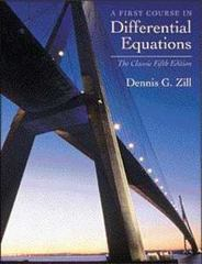 A First Course in Differential Equations 5th edition 9780534373887 0534373887