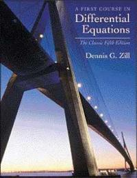A First Course in Differential Equations (5th) edition 0534373887 9780534373887