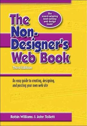 The Non Designer S Web Book Rd Edition Tollett Williams